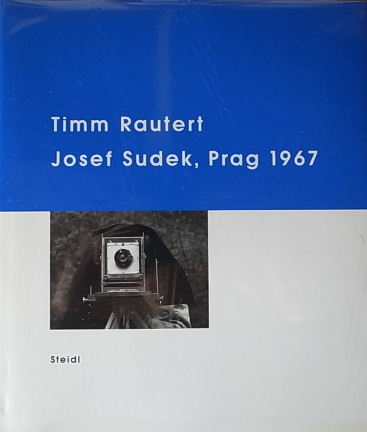 Timm Rautert - Josef Sudek